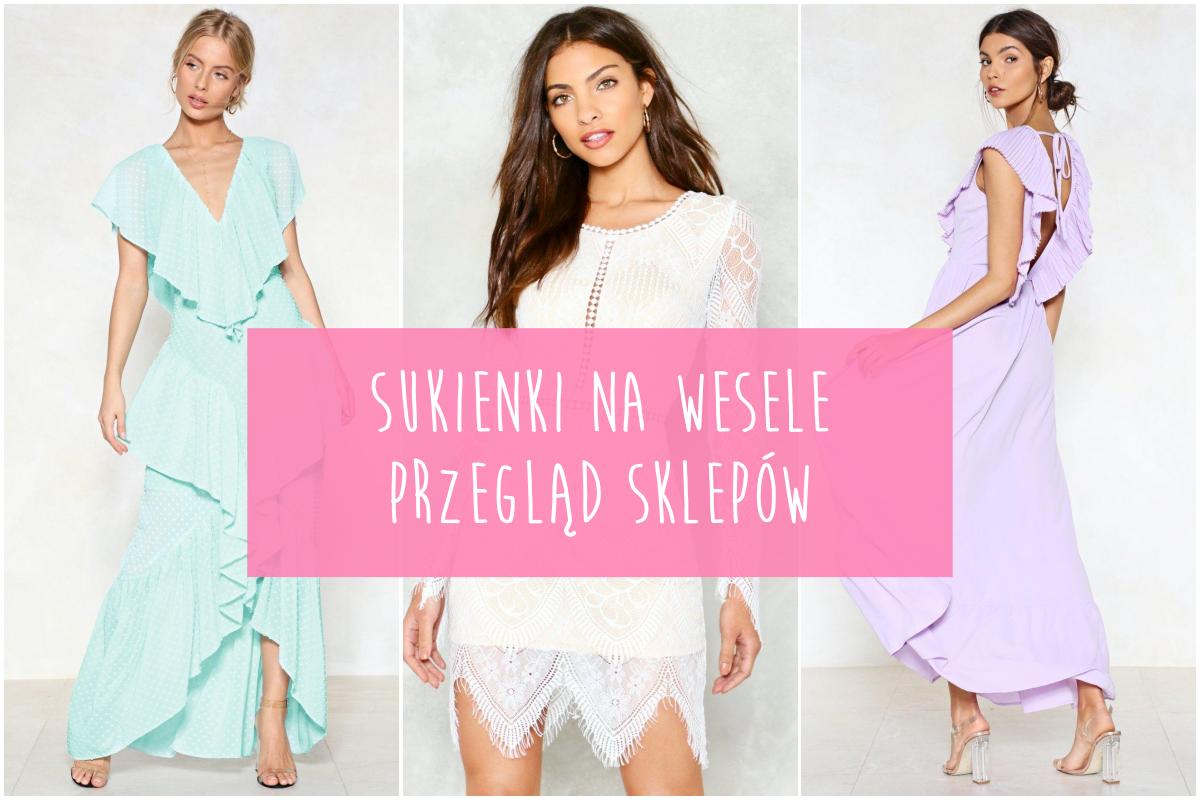 Sukienki Na Wesele 2018 Największy Przegląd W Internecie I Porady